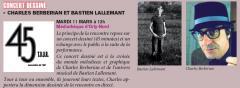Charles Berbérian et Bastien Lallemant