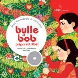 Bulle et Bob préparent Noël