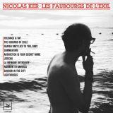 Nicolas Ker : Les faubourgs de l'exil